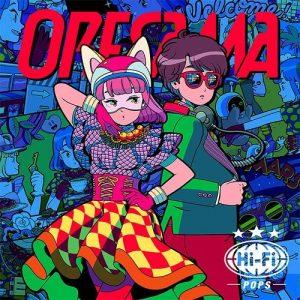 Hi-Fi POPS / ORESAMA [Regular Edition]
