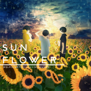 SUNFLOWER / Wolpis Kater×Sou×Isubokuro Album Cover