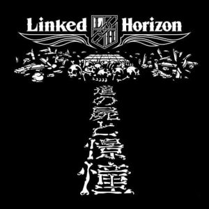 Shoukei to Shikabane no Michi / Linked Horizon