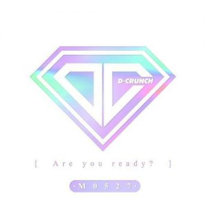 Are You Ready? / D-Crunch Album Cover