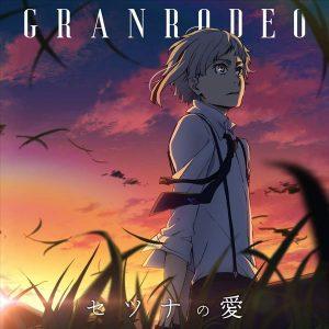 Setsuna no Ai / GRANRODEO
