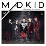 RISE / MADKID