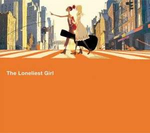 The Loneliest Girl / CAROLE & TUESDAY
