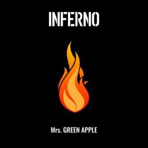 Inferno / Mrs. GREEN APPLE