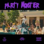 Party Monster / MBA feat. EK, Bola, Make A Movie (Prod. Neal)