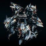 Left Alive / MAN WITH A MISSION