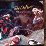 Take On Fever / OLDCODEX
