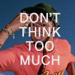 DON'T THINK TOO MUCH / JINBO