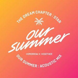 Our Summer (Acoustic Mix) / TXT Album Cover