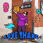LOVE THANG (feat. Mommy Son) / Bumkey
