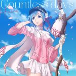 Countless days / Hina (CV: Rina Honnizumi)