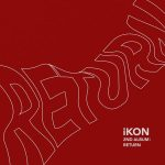 LONG TIME NO SEE / iKON
