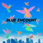Humming Bird / BLUE ENCOUNT