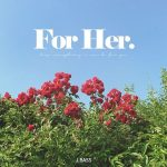 For Her (feat. Kim Dae Hyeok) / J.BASS
