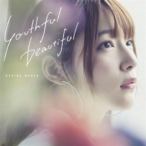 youthful beautiful / Maaya Uchida Album Cover