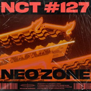 NCT #127 Neo Zone / NCT 127 Album Cover