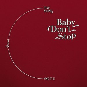 Baby Don't Stop (Special Thai Ver.) / NCT U Album Cover