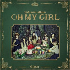 CLOSER / OH MY GIRL