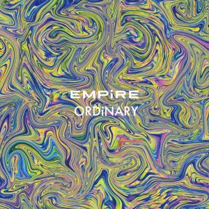 ORDiNARY / EMPiRE