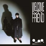 Welcome My Friend / OKAMOTO'S