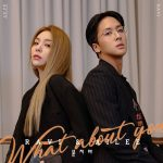 What About You / RAVI & Ailee