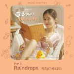 Raindrops / Cheeze