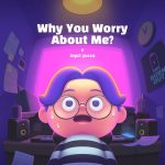 Why You Worry About Me? (feat. Urb Fisher) / Jayci yucca