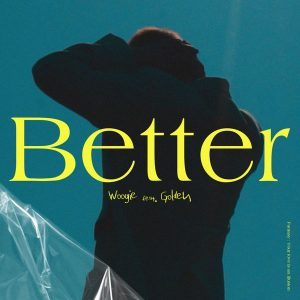 Better (feat. Golden) / WOOGIE Album Cover