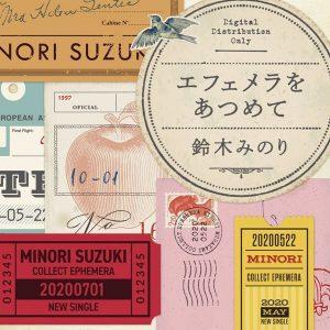 Ephemera wo Atsumete / Minori Suzuki