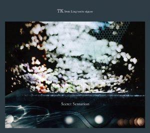 Secret Sensation / TK from Ling tosite sigure