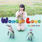 Wonder Love / Nao Toyama