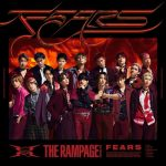 FEARS / THE RAMPAGE from EXILE TRIBE