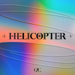 HELICOPTER (English Ver.) / CLC