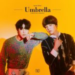 Umbrella / H&D (Lee Hangyul & Namdohyon)