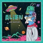 ALIEN / Lee Suhyun