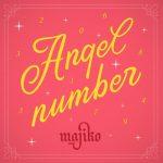 Angel Number / majiko