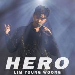HERO / Lim Young Woong