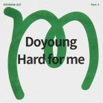 Hard for me / DOYOUNG