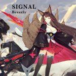 Signal / Beverly