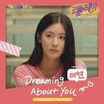 Dreaming About You / Miyeon (G)I-DLE