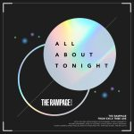 ALL ABOUT TONIGHT / THE RAMPAGE from EXILE TRIBE