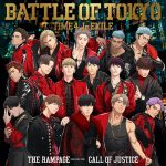 CALL OF JUSTICE / THE RAMPAGE from EXILE TRIBE