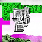 STACKiNG / BiSH