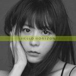 HELLO HORIZON / Inori Minase