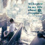 A Chapter in my life about Happiness (with Hinako Sakurai) / KureiYuki's