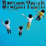 Broken Youth / NICO Touches the Walls