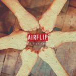 Rise Again / AIRFLIP