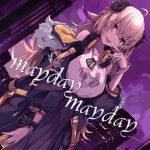 mayday,mayday / Tsunomaki Watame