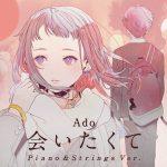 Aitakute (Piano & Strings Version) / Ado