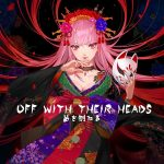 Off With Their Heads / Mori Calliope